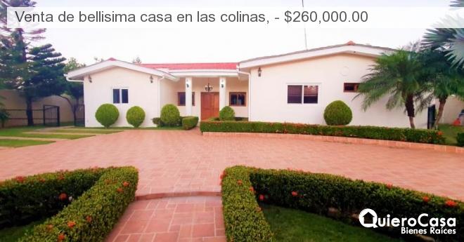 Venta de bellisima casa en las colinas, - $260,000.00